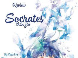 Review Socrates thân yêu